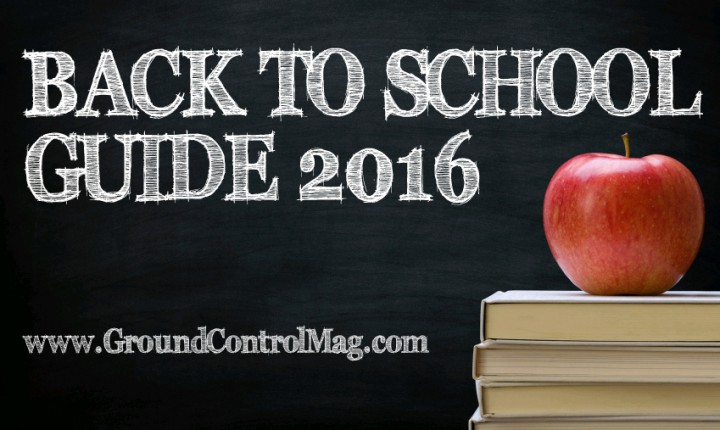 Ground Control's Back to School Guide 2016